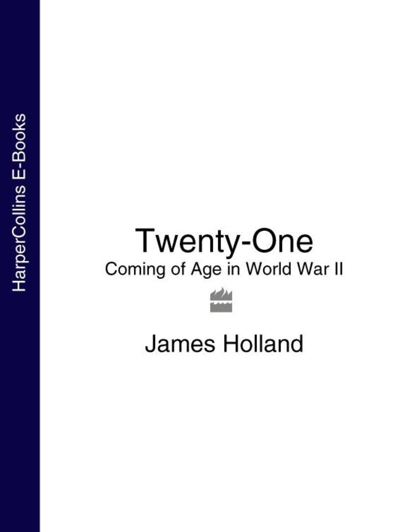 Twenty-One: Coming of Age in World War II