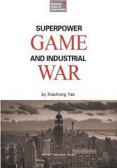 大国博弈与产业战争(英文)