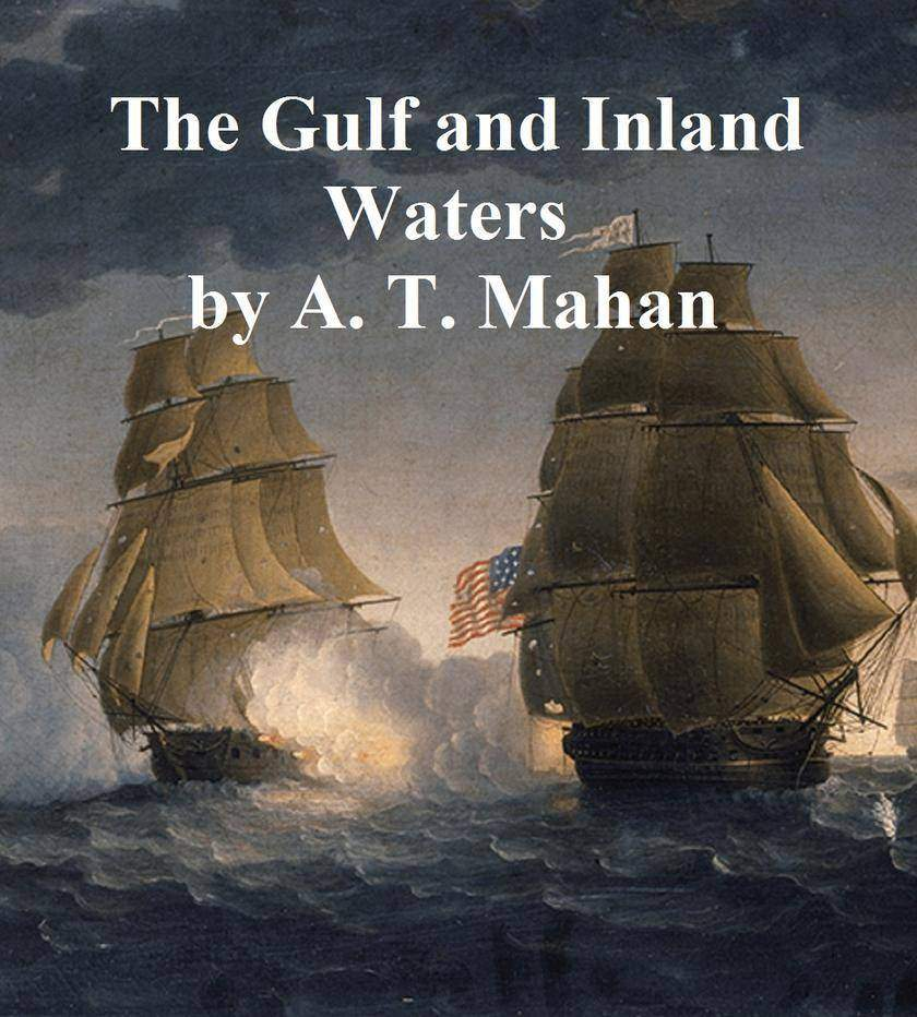 The Gulf and Inland Waters