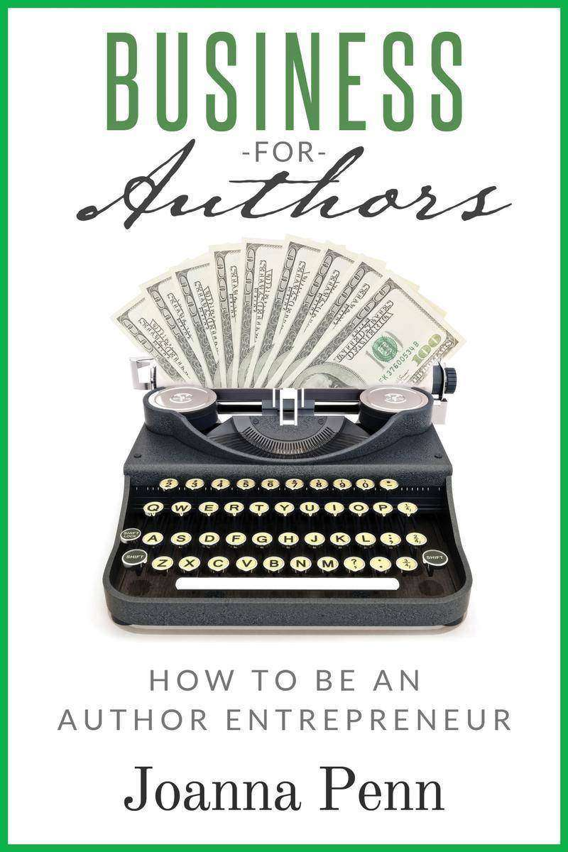 Business For Authors:How to be an Author Entrepreneur