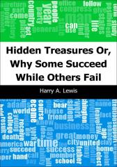 Hidden Treasures: Or, Why Some Succeed While Others Fail