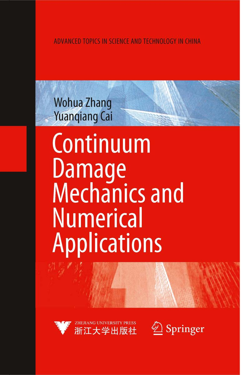 Continuum Damage Mechanics and Numerical Applications(仅适用PC阅读)