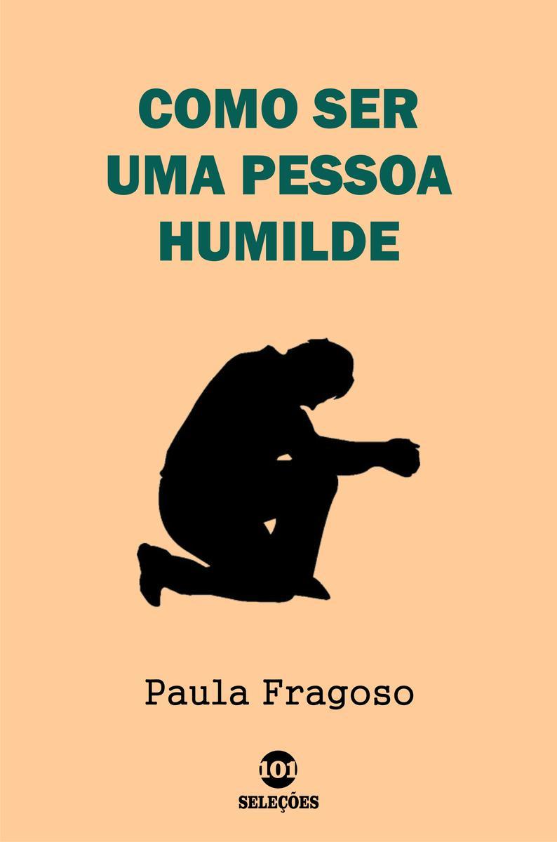 Como ser uma pessoa humilde