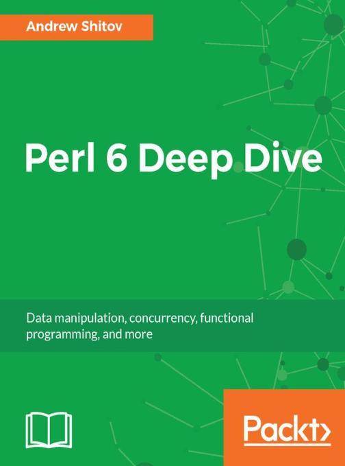 Perl 6 Deep Dive