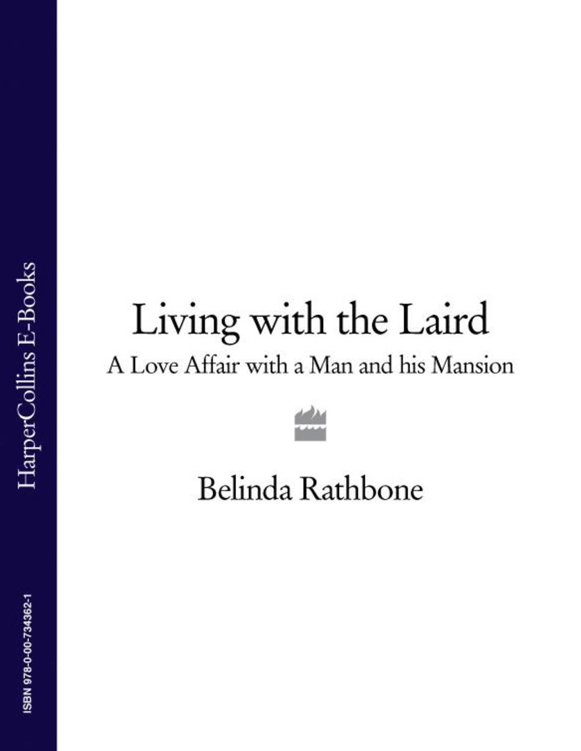Living with the Laird: A Love Affair with a Man and his Mansion