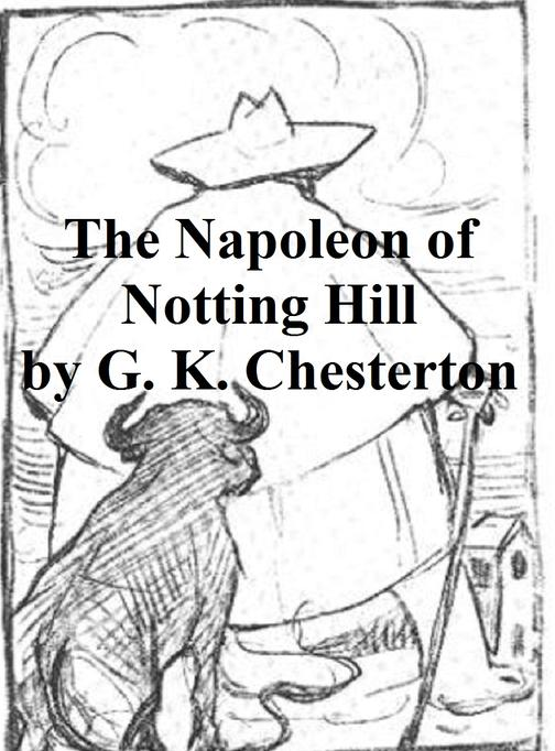 Napoleon of Notting Hill