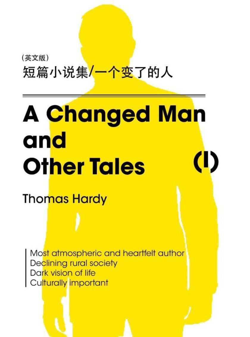 A Changed Man and Other Tales(I) 短篇小说集 一个变了的人(英文版)