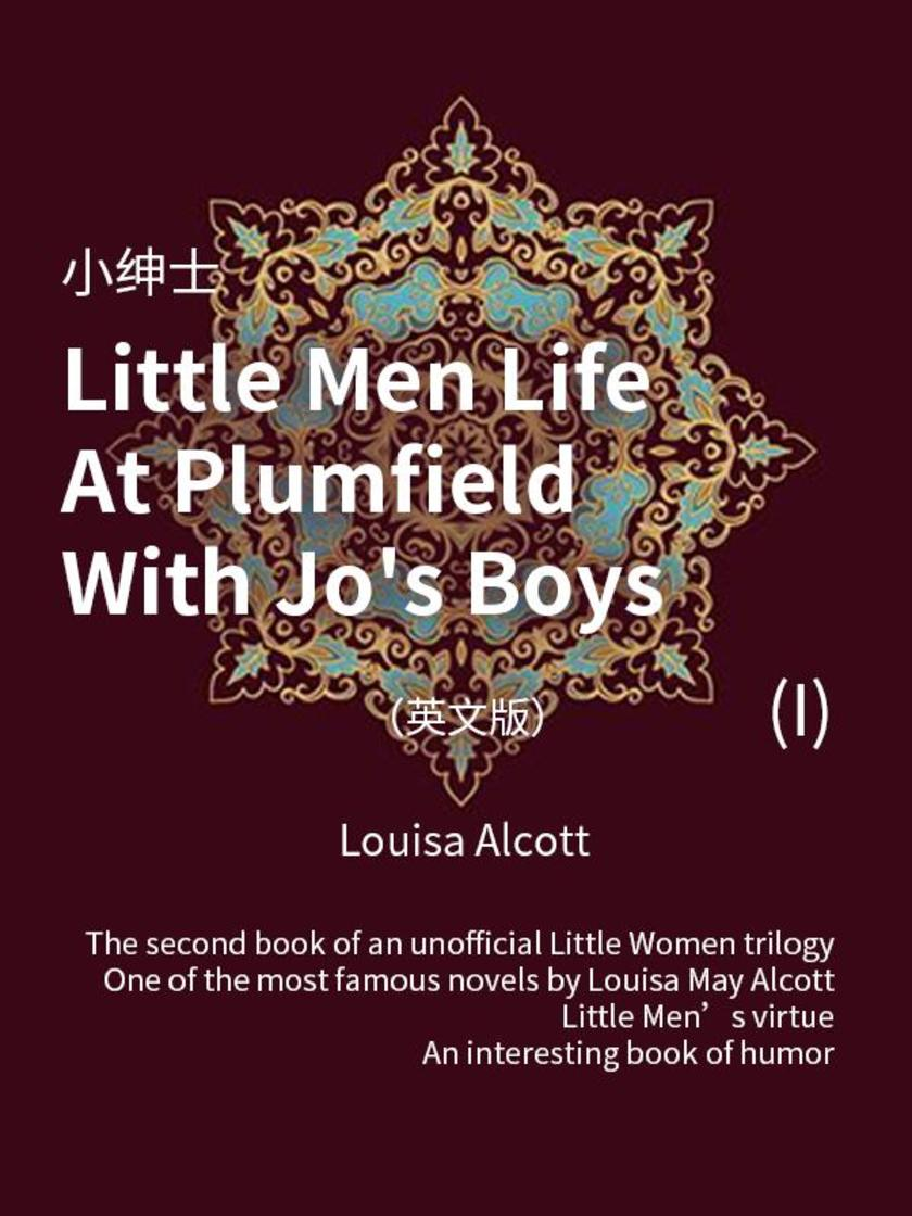 Little Men Life At Plumfield With Jo's Boys(I) 小绅士(英文版)