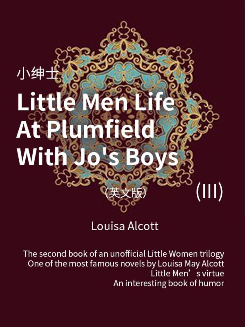 Little Men Life At Plumfield With Jo's Boys(III) 小绅士(英文版)