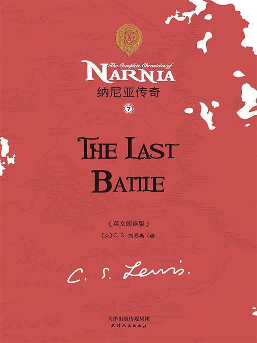 THE LAST BATTLE 纳尼亚传奇7:最后的决战
