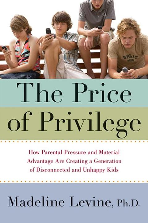 The Price of Privilege