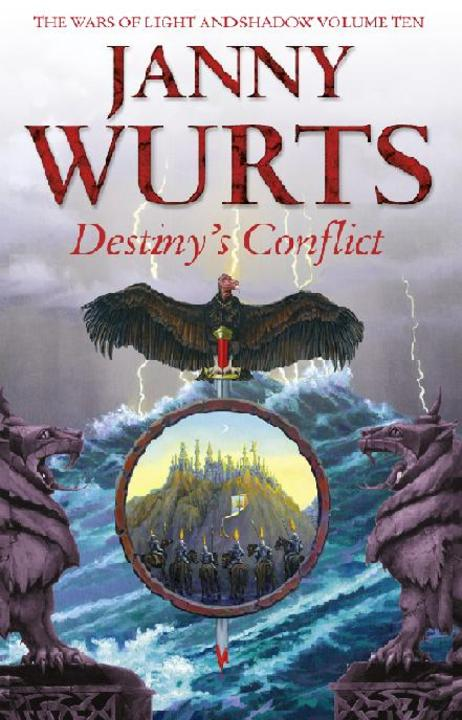 Destiny's Conflict: Book Two of Sword of the Canon (The Wars of Light and Shadow