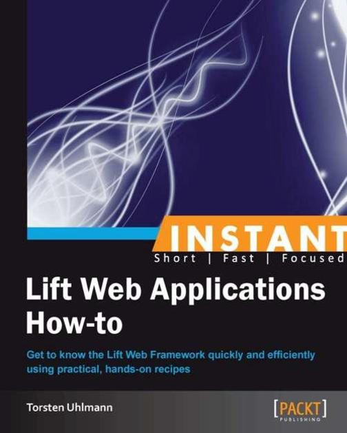 Instant Lift Web Applications How-to