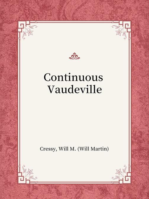 Continuous Vaudeville