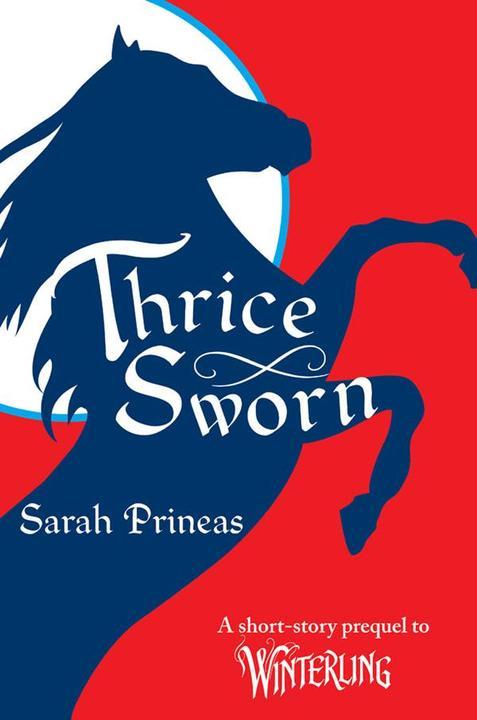 Thrice Sworn