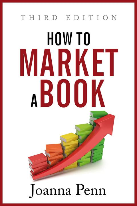How to Market a Book:Third Edition