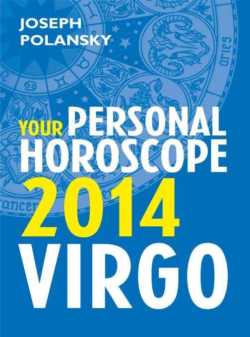 Virgo 2014: Your Personal Horoscope