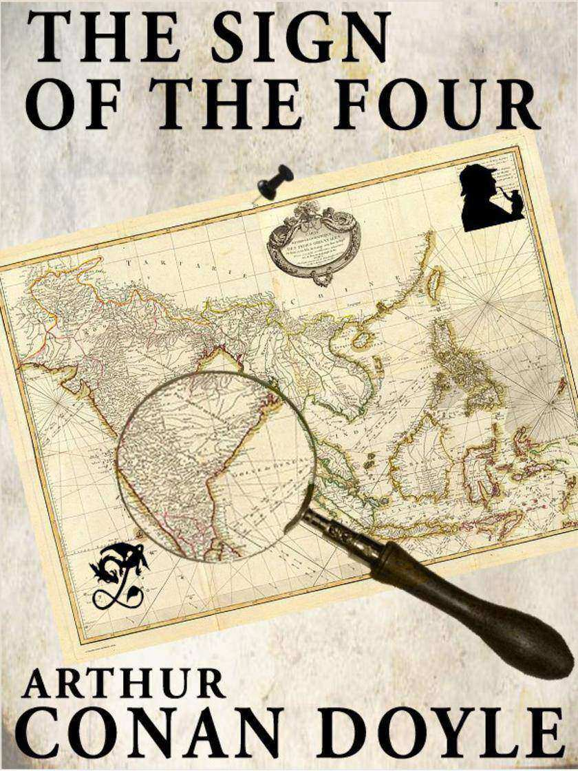 The Sign of the Four: Sherlock Holmes #2