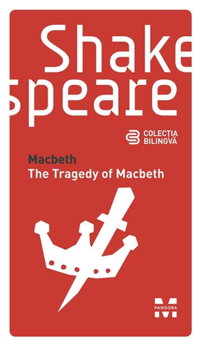 Macbeth / The Tragedy of Macbeth (Edi?ie bilingv?)