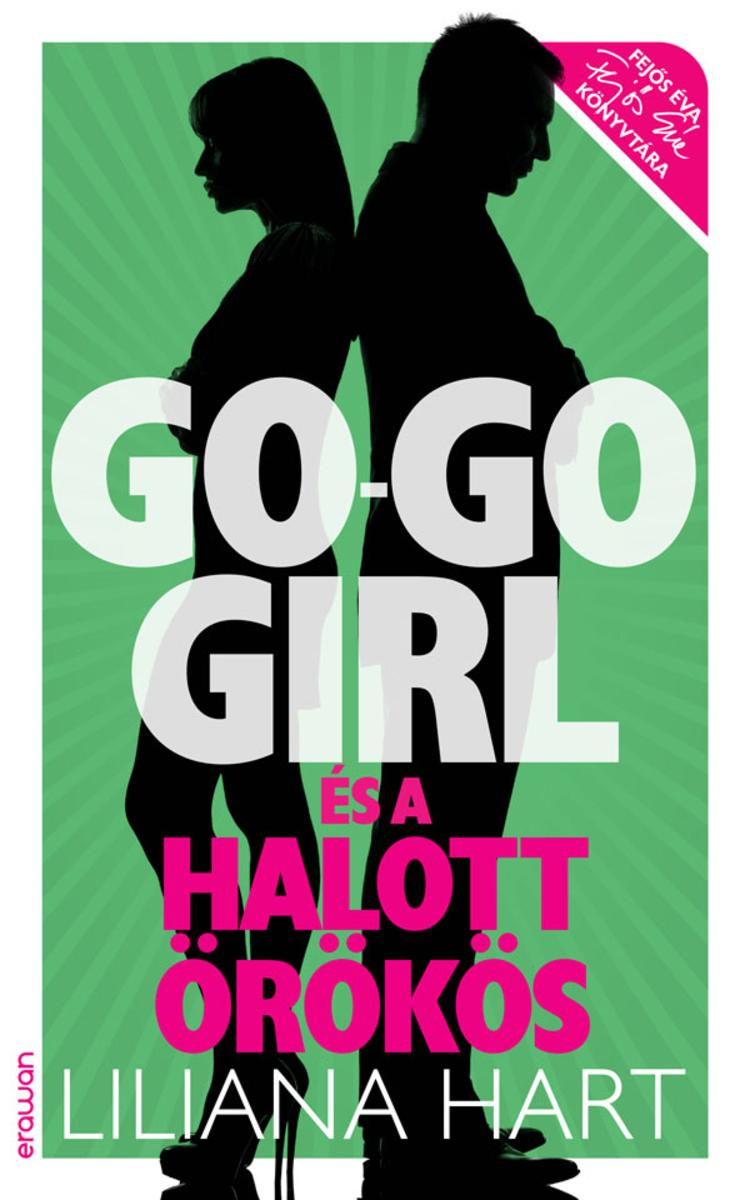 Go-go girl és a halott ?r?k?s