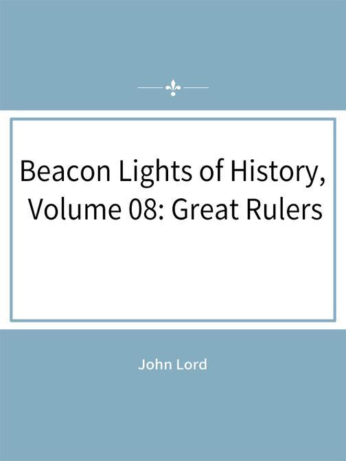 Volume 08:Great Rulers