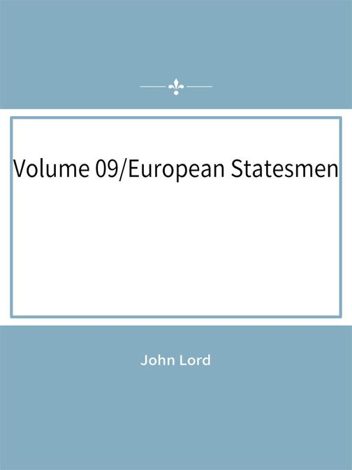 Volume 09:European Statesmen