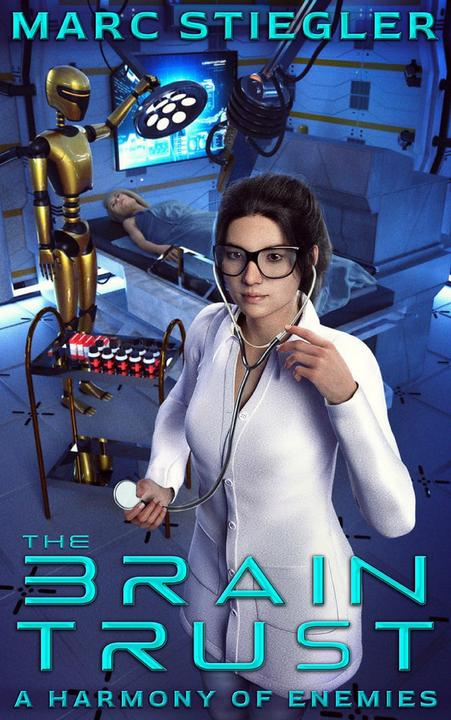 The Braintrust: A Harmony of Enemies: The Braintrust Book 1