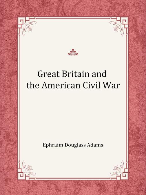Great Britain and the American Civil War