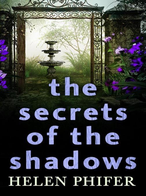 The Secrets Of The Shadows (The Annie Graham series, Book 2)