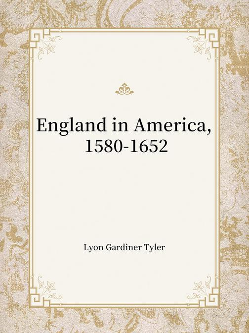England in America, 1580-1652
