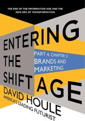 Brands and Marketing (Entering the Shift Age, eBook 9)
