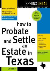 How to Probate & Settle an Estate in Texas