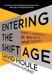 IP, Big Data, and Society (Entering the Shift Age, eBook 10)