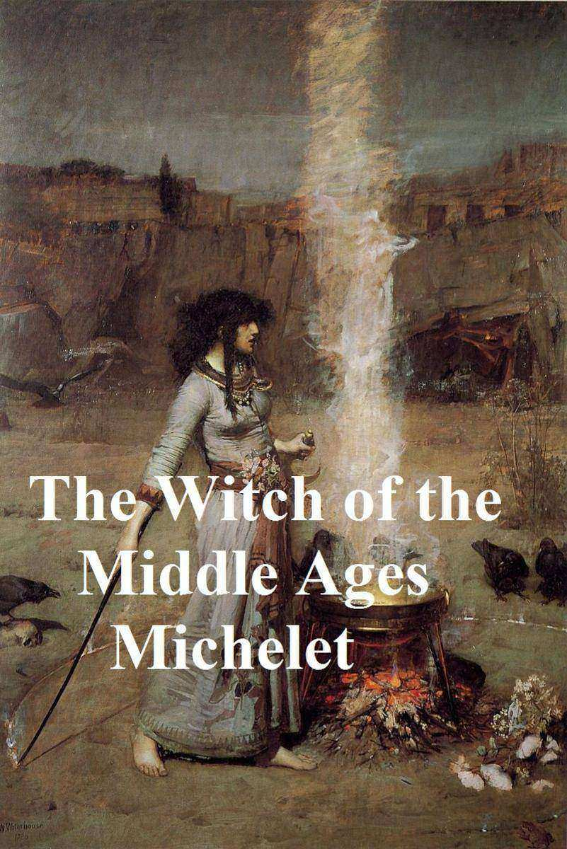 The Witch of the Middle Ages