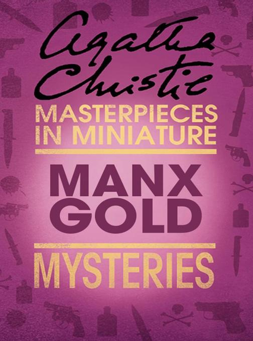 Manx Gold: An Agatha Christie Short Story