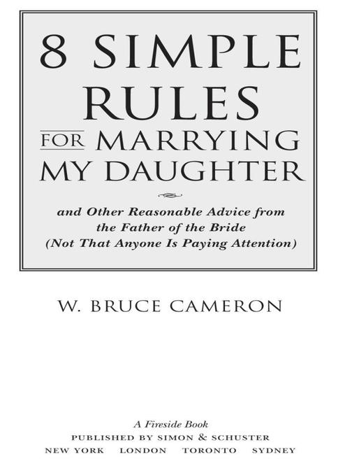 8 Simple Rules for Marrying My Daughter