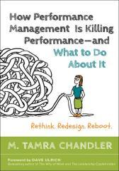 "How Performance Management Is Killing Performance??""and What to Do About It"