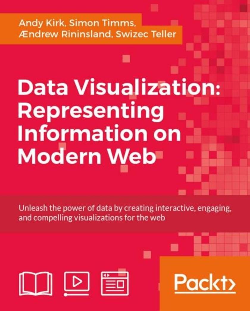 Data Visualization: Representing Information on Modern Web