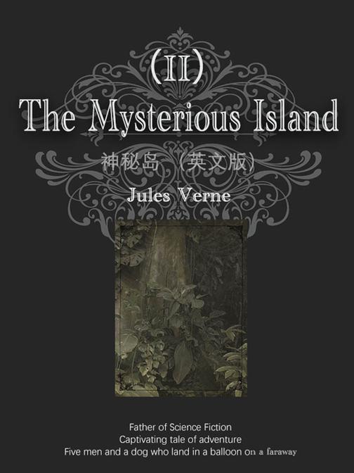 The Mysterious Island神秘岛(II)(英文版)