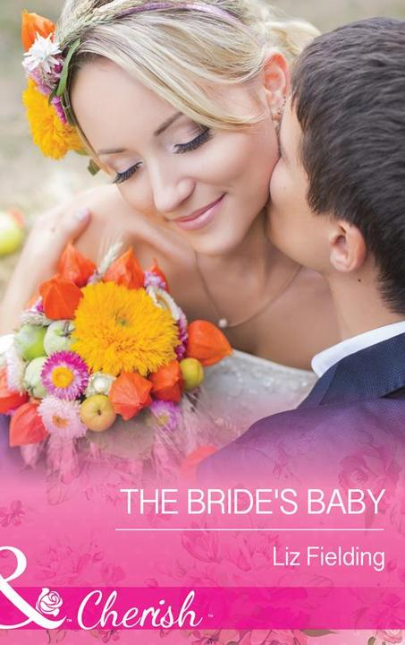 The Bride's Baby (Mills & Boon Cherish)