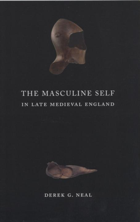 Masculine Self in Late Medieval England