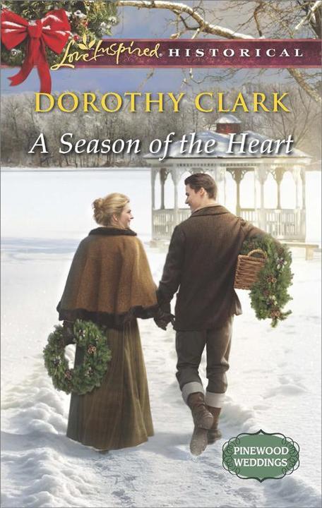A Season of the Heart (Mills & Boon Love Inspired Historical) (Pinewood Weddings