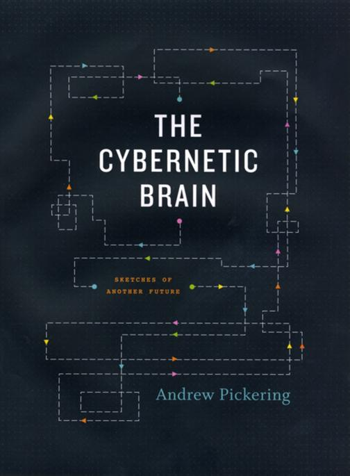 The Cybernetic Brain