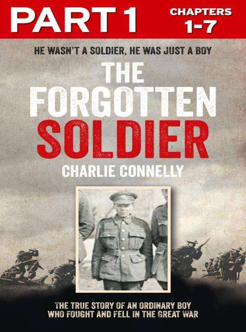The Forgotten Soldier (Part 1 of 3)