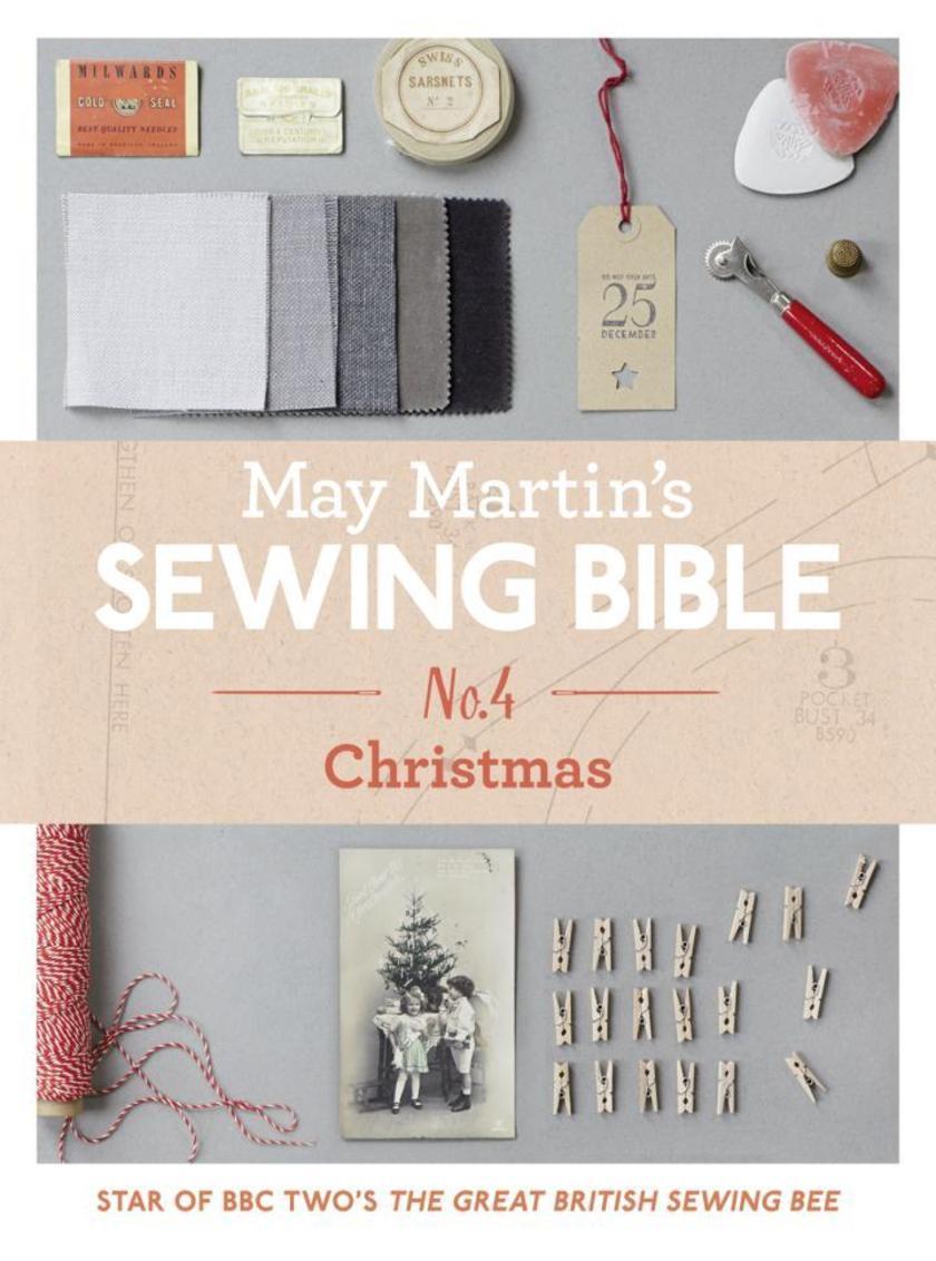 May Martin's Sewing Bible e-short 4: Christmas