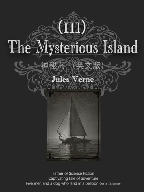 The Mysterious Island神秘岛(III)(英文版)