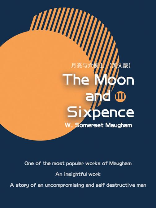 The Moon and Sixpence月亮与六便士(III)(英文版)