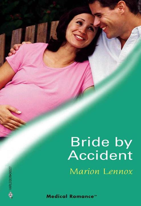 Bride by Accident (Mills & Boon Medical)