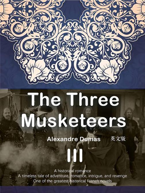 The Three Musketeers  三个火枪手(III )(英文版)