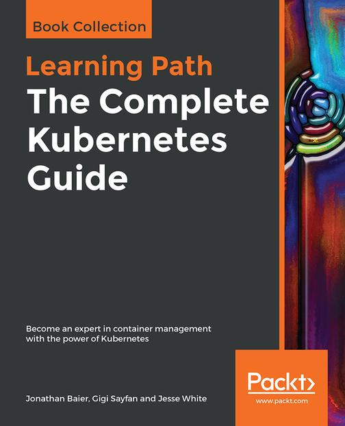 The Complete Kubernetes Guide